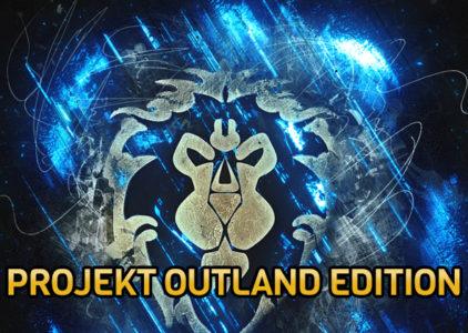 "Projekt ""Outland Edition"" Folge 2"